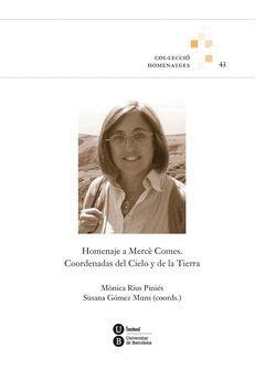 HOMENAJE A MERCÉ COMES. COORDENADAS DEL CIELO Y DE LA TIERRA