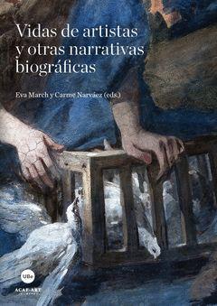 VIDAS DE ARTISTAS Y OTRAS NARRATIVAS