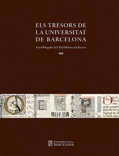 ELS TRESORS DE LA UNIVERSITAT DE BARCELONA