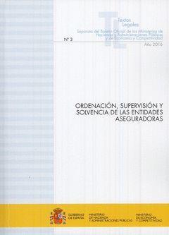 ORDENACIÓN, SUPERVISIÓN Y SOLVENCIA DE LAS ENTIDADES ASEGURADORAS