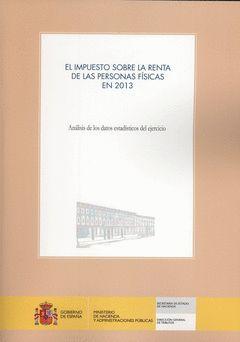 EL IMPUESTO SOBRE LA RENTA DE LAS PERSONAS FÍSICAS EN 2013