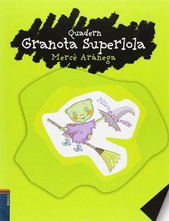 QUADERN GRANOTA SUPERLOLA