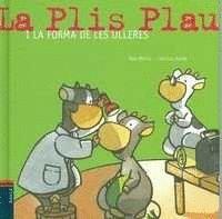 LA PLIS PLAU I LA FORMA DE LES ULLERES