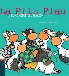 LA PLIS PLAU I EL MONSTRE DEL MALSON