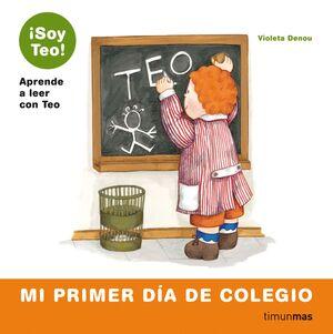 SOY TEO-3.MI PRIMER DIA COLEGIO.TM-INF-CARTONE