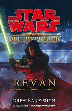 STAR WARS-THE OLD REPUBLIC: REVAN. TM-RUST