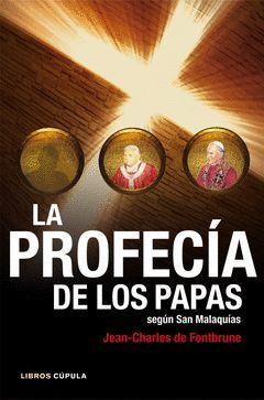 PROFECIA DE LOS PAPAS,LA. CUPULA-RUST