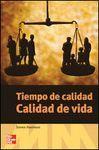 POD-TIEMPO DE CALIDAD.CALIDAD DE VIDA
