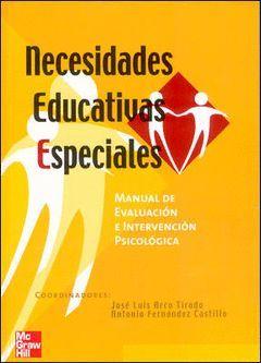 NECESIDADES EDUCATIVAS ESPECIALES:MANUAL DE EVALUACION E INTERVENCION PSICOLOGIC