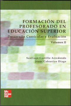 FORMACION DEL PROFESORADO EN EDUCACION SUPERIOR, VOL. II