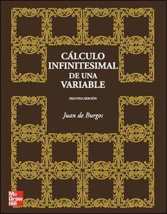 CALCULO INFENITESIMAL DE UNA VARIABLE, 2ª ED.