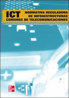 NORMATIVA REGULADORA DE INFRAESTRUCTURAS COMUNES PARA SERVICIOS DE TELECOMUNICAC