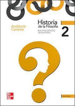 HISTORIA DE LA FILOSOFÍA, 2 BACHILLERATO (ANDALUCÍA, CANARIAS)