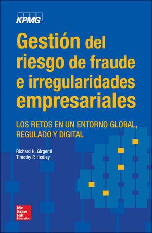 GESTIÓN DEL RIESGO DE FRAUDE E IRREGULARIDADES EMPRESARIALES