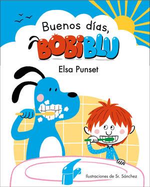 BUENOS DIAS, BOBIBLU!