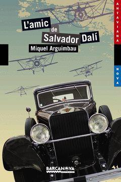 L'AMIC DE SALVADOR DALÍ