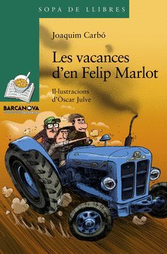 LES VACANCES D'EN FELIP MARLOT
