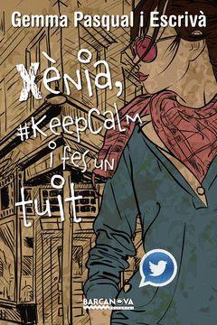 XÈNIA, #KEEPCALM FES UN TUIT.BARCANOVA-JUV