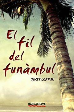 FIL DEL FUNAMBUL, EL