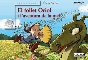EL FOLLET ORIOL I L'AVENTURA DE LA MEL