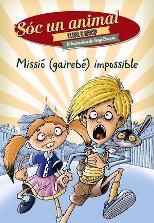 MISSIÓ (GAIREBÉ) IMPOSSIBLE