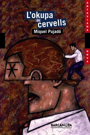 L'OKUPA DE CERVELLS