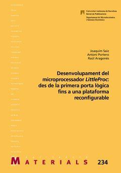DESENVOLUPAMENT DEL MICROPROCESSADOR LITTLEPROC: DES DE LA PRIMERA PORTA LÒGICA