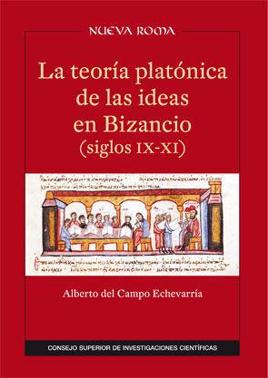 LA TEORÍA PLATÓNICA DE LAS IDEAS EN BIZANCIO (SIGLOS IX-XI)