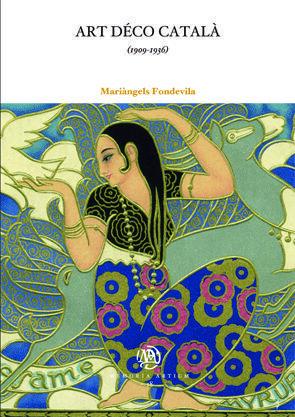 ART DECÒ CATALÀ. (1909-1936)
