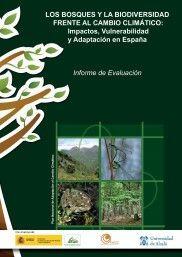 LOS BOSQUES Y LA BIODIVERSIDAD FRENTE AL CAMBIO CLIMÁTICO