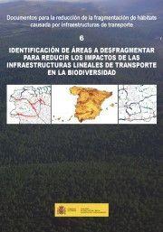 IDENTIFICACIÓN DE ÁREAS A DESFRAGMENTAR PARA REDUCIR LOS IMPACTOS DE LAS INFRAES