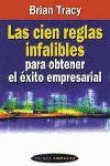 CIEN REGLAS INFALIBLES PARA OBTENER EL EXITO EMPRESARIAL.PAIDOS-