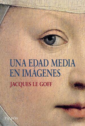 EDAD MEDIA EN IMAGENES,UNA.PAIDOS-DURA