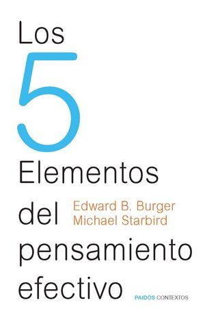 5 ELEMENTOS DEL PENSAMIENTO EFECTIVO.PAIDOS CONTEXTOS-RUST