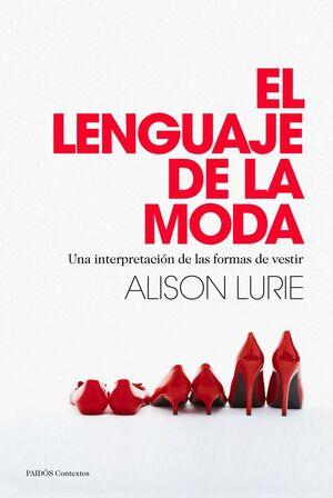 LENGUAJE DE LA MODA, EL.PAIDOS-RUST