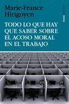 TODO LO QUE HAY QUE SABER SOBRE EL ACOSO MORAL EN EL TRABAJO.PAIDOS-RUST