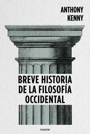 BREVE HISTORIA DE LA FILOSOFIA OCCIDENTAL.PAIDOS-RUST