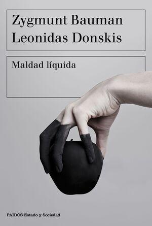 MALDAD LÍQUIDA.PAIDOS-RUST