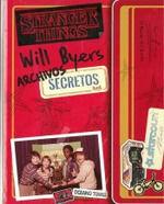 WILL BYERS. ARCHIVOS SECRETOS