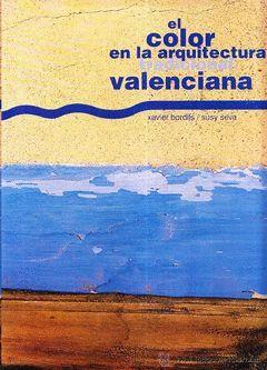 COLOR DE LA ARQUITECTURA TRADICIONAL VALENCIANA,EL