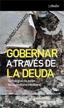 GOBERNAR A TRAVES DE LA DEUDA