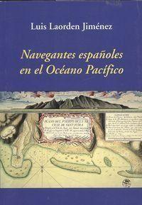 NAVEGANTES ESPAÑOLES EN EL OCEANO PACIFICO