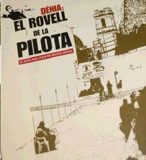 DÉNIA: EL ROVELL DE LA PILOTA