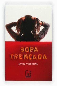 SOPA TRENCADA