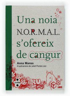 UNA NOIA N.O.R.M.A.L. S´OFEREIX DE CANGUR.CRUILLA