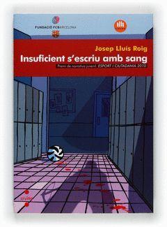 C-INSUFICIENT S'ESCRIU AMB SANG