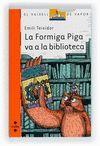 FORMIGA PIGA VA A LA BIBLIOTECA,LA.SM-BARCO VAPOR