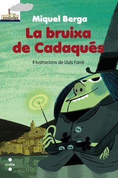 BRUIXA DE CADAQUÉS,LA.CRUILLA