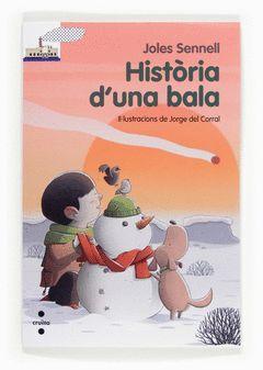 HISTÒRIA D'UNA BALA