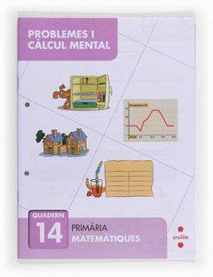 PROBLEMES I CÀLCUL MENTAL 14. PRIMÀRIA